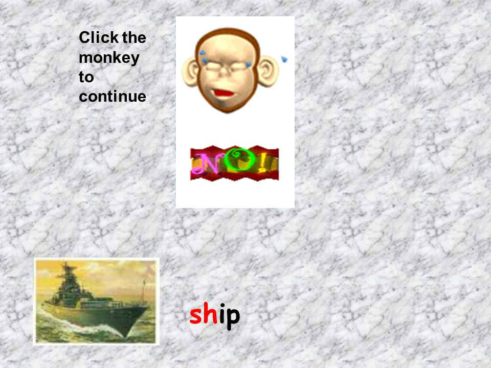 Click the monkey to continue ship