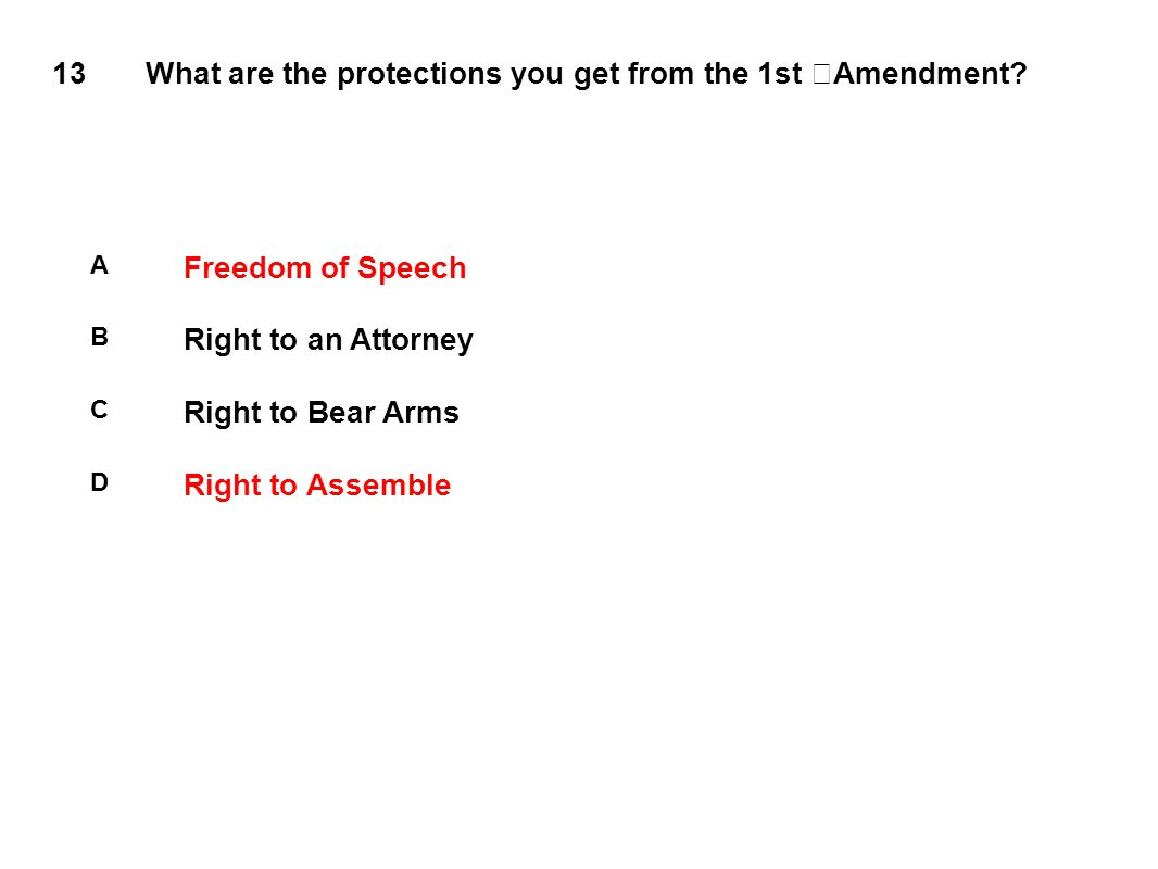 13 What are the protections you get from the 1st Amendment.