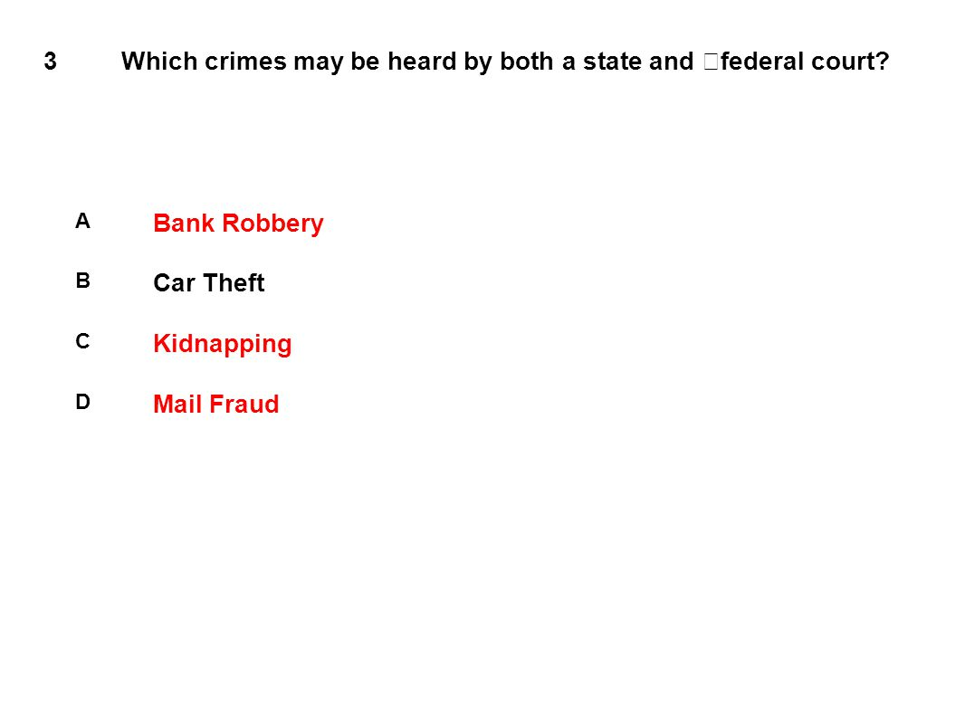 3 Which crimes may be heard by both a state and federal court.