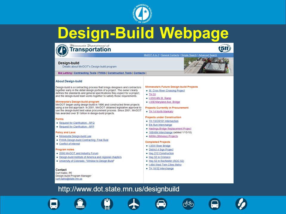 Design-Build Webpage http://www.dot.state.mn.us/designbuild