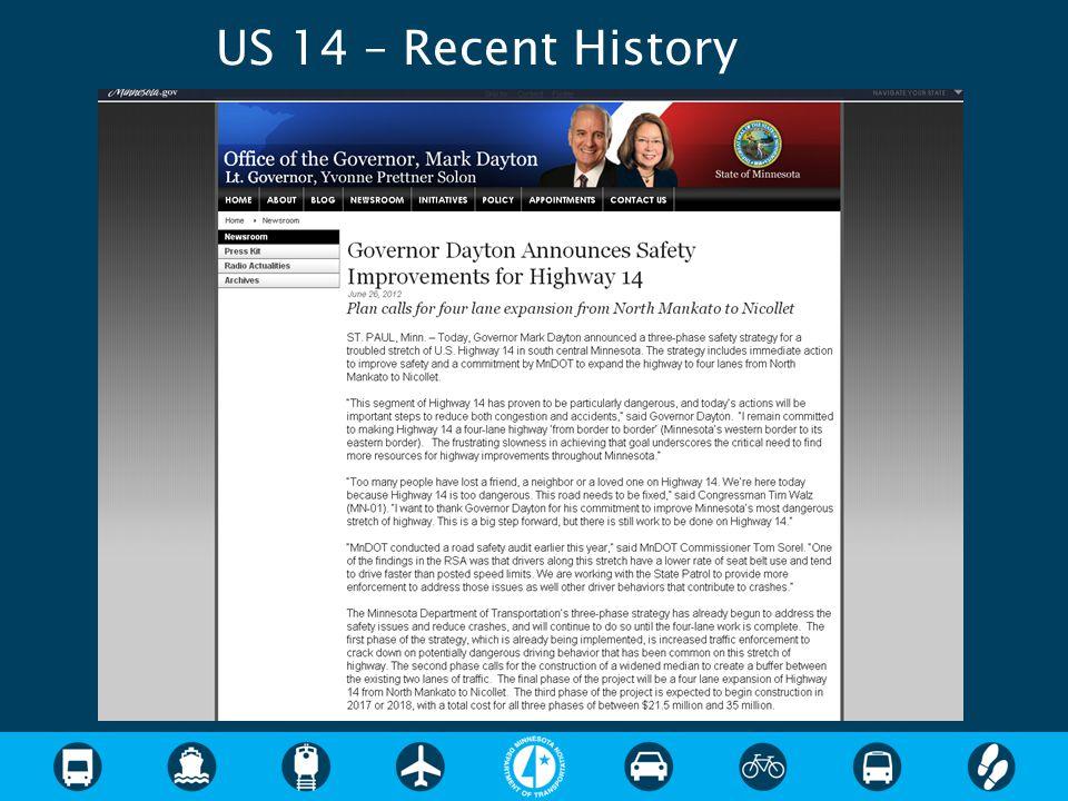 US 14 – Recent History