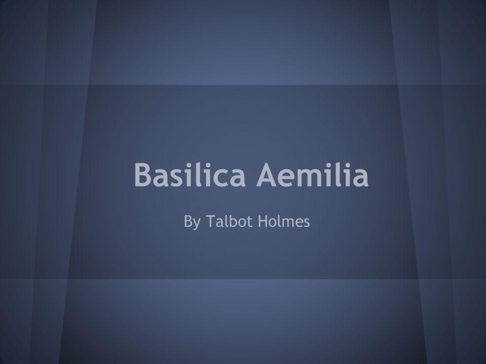 Basilica Aemilia By Talbot Holmes