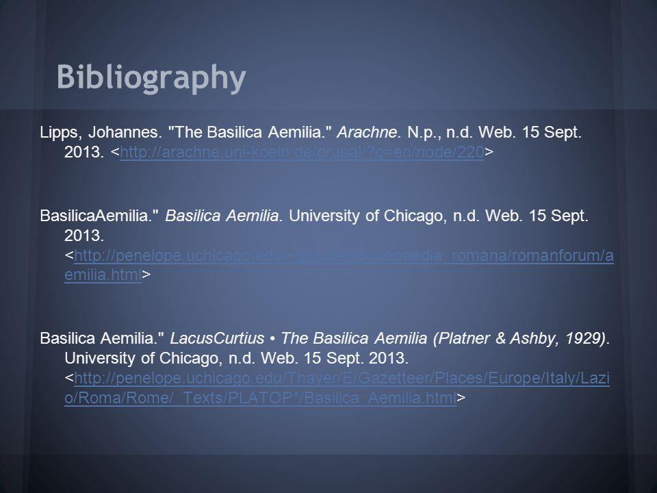 Bibliography Lipps, Johannes. The Basilica Aemilia. Arachne.