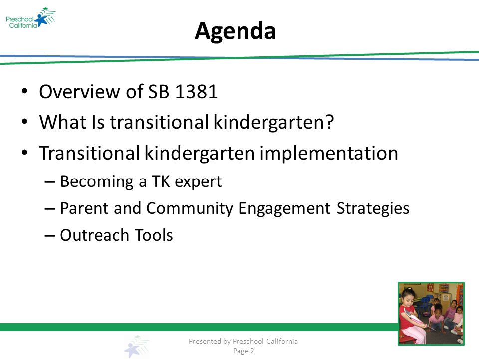 Agenda Overview of SB 1381 What Is transitional kindergarten.