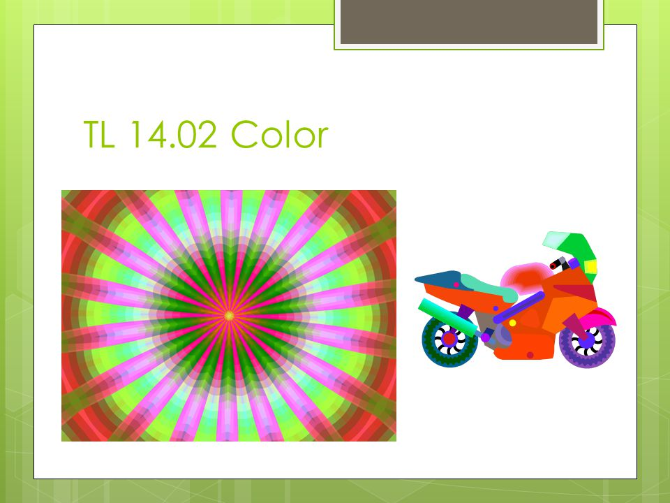 Color  Color is an element or property of light. Can help create different moods in the room.