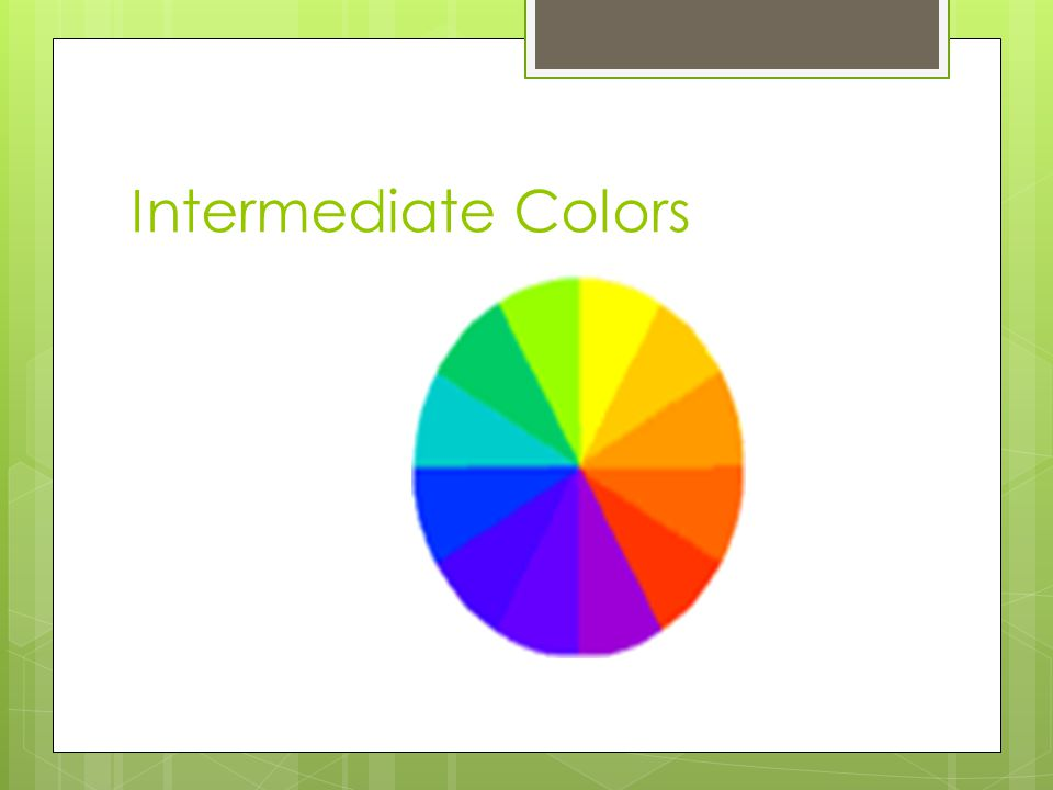 Intermediate Colors