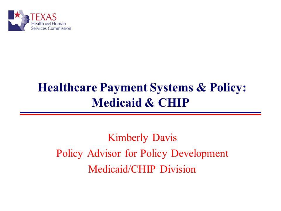 22 Texas Medicaid: Organization