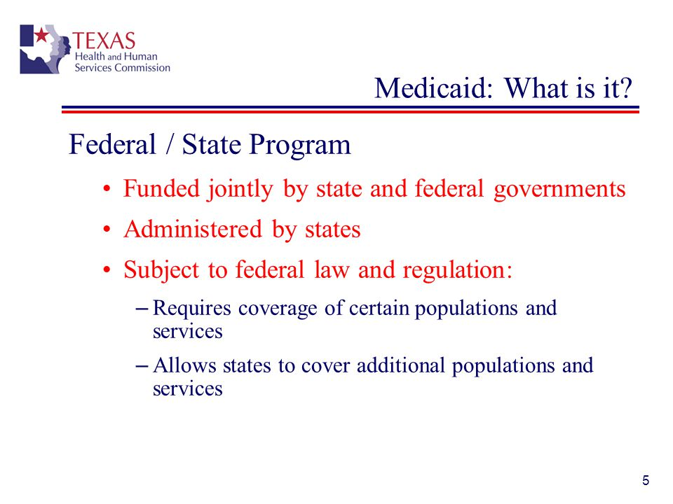 6 Federal level Centers for Medicare & Medicaid Services (CMS) Within the U.S.