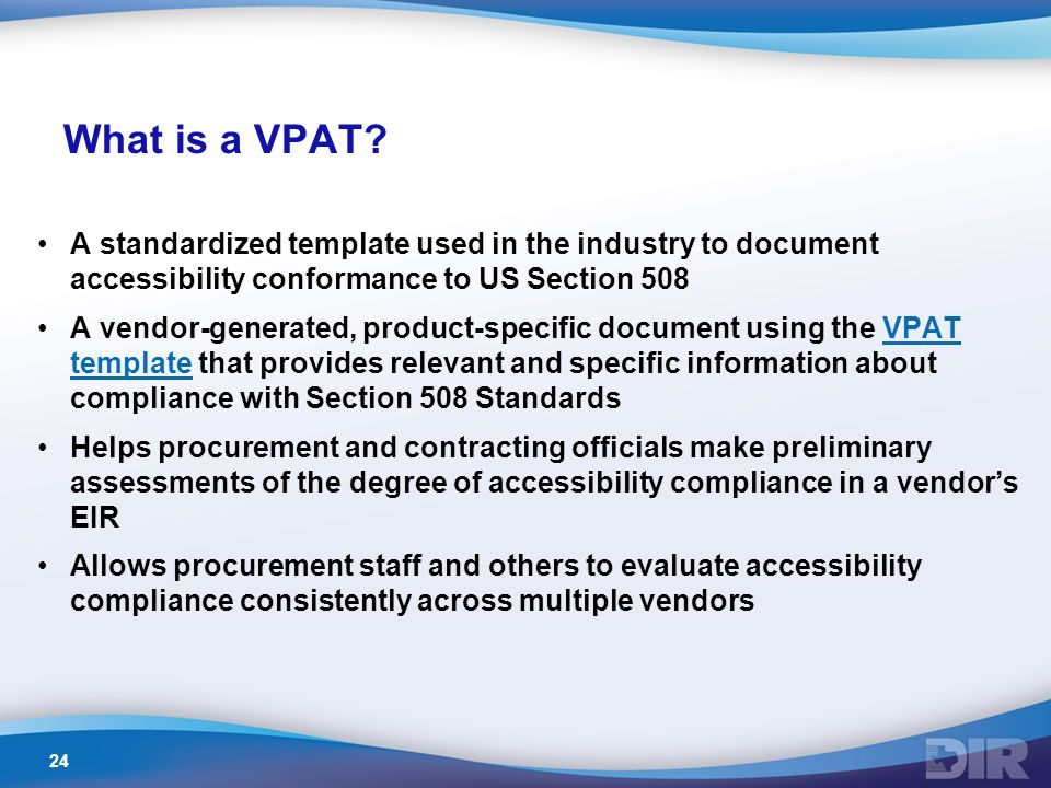 24 What is a VPAT.