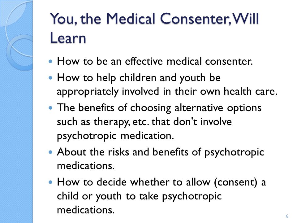 How Do You Become a Medical Consenter ?(Cont d) When DFPS has the authority to consent to medical care for a child, a CPS caseworker chooses a medical consenter.