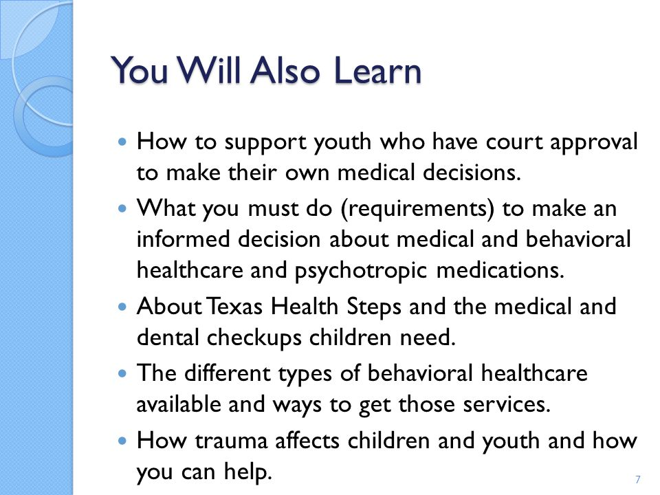 Behavioral Health Care It is important for you to discuss all known options for the child or youth with the health care provider.