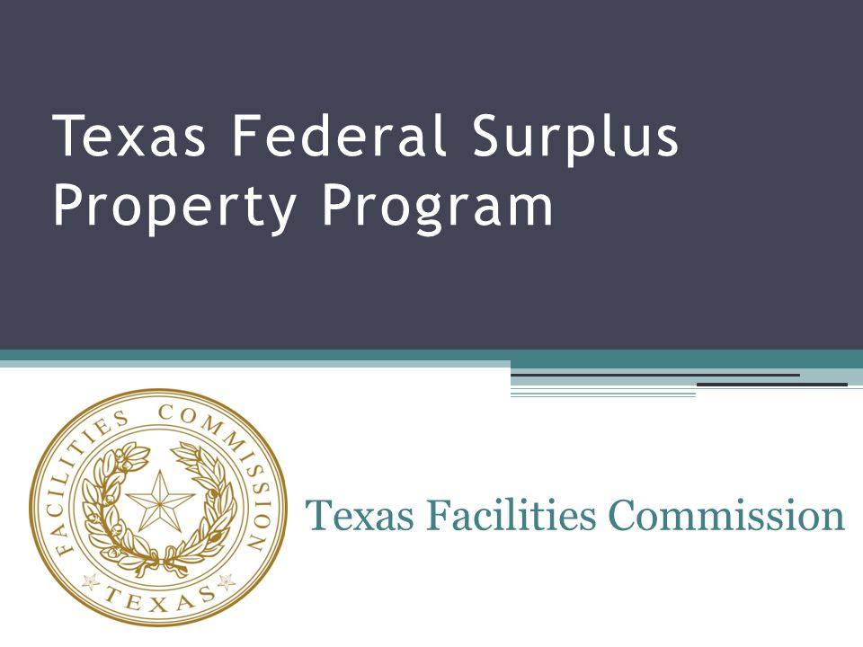 Origins of the Federal Surplus Property Program Federal Property & Administrative Services Act of 1949 Title 40 of the U.S.