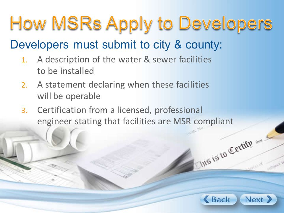 Developers must submit to city & county: 1.