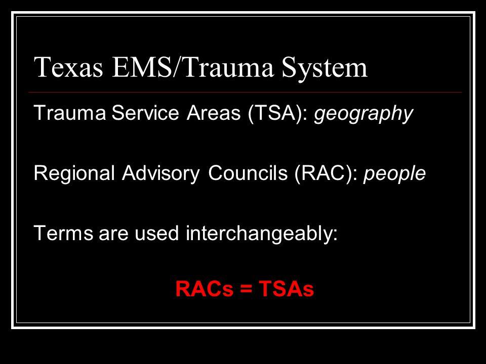 Designated Trauma Facilities Level I 16 Level II 8 Level III 45 Level IV 185 In active pursuit 18