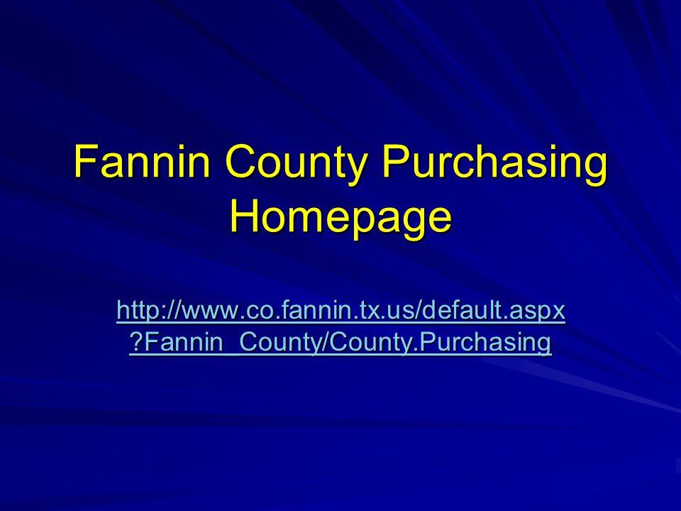 Fannin County Purchasing Homepage hhhh tttt tttt pppp :::: //// //// wwww wwww wwww....