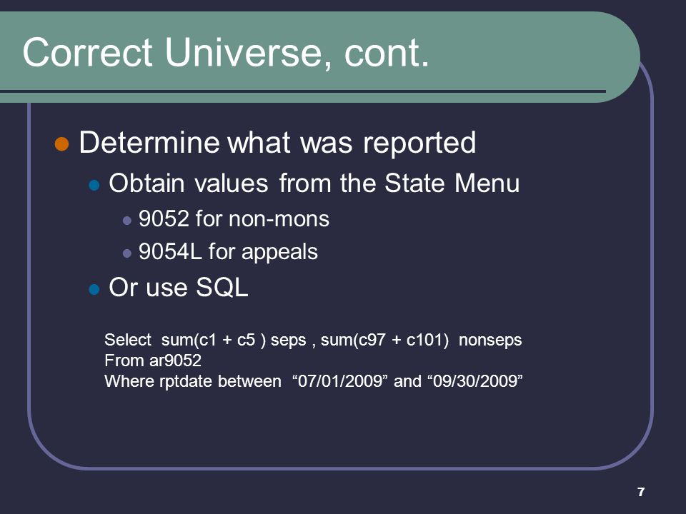 8 Correct Universe, Part 2 Did populations 5 & 8 pass Data Validation.