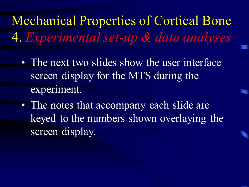 Mechanical Properties of Cortical Bone 4.