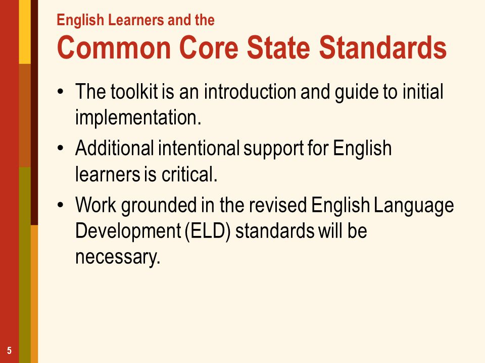 KWL Chart What I already KNOW about the Common Core State Standards What I WOULD like to learn about the Common Core State Standards What I LEARNED about the Common Core State Standards 2011 © CA County Superintendents Educational Services Association 6