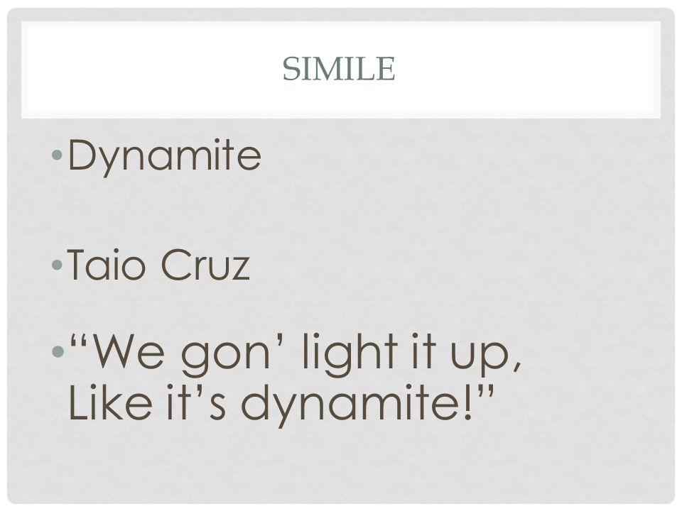 "SIMILE Dynamite Taio Cruz ""We gon' light it up, Like it's dynamite!"""