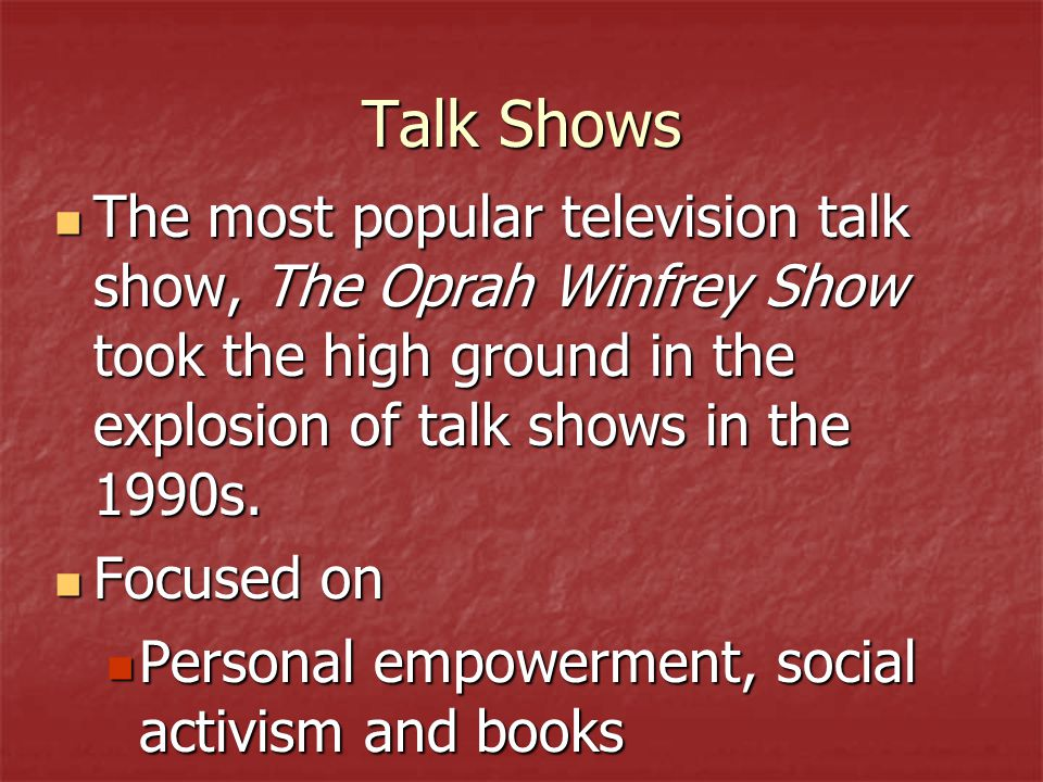 Guests came on talk shows voluntarily to air their grievances; reveal deep, dark secrets; or be reunited with mysterious people from their pasts.