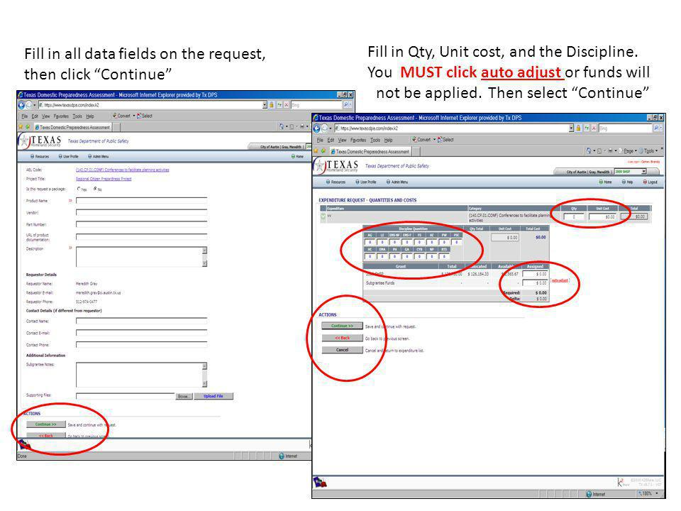Fill in all data fields on the request, then click Continue Fill in Qty, Unit cost, and the Discipline.