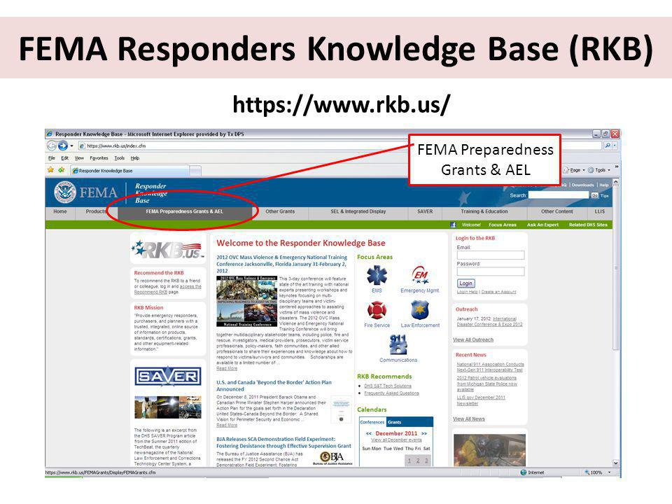 https://www.rkb.us/ FEMA Responders Knowledge Base (RKB) FEMA Preparedness Grants & AEL