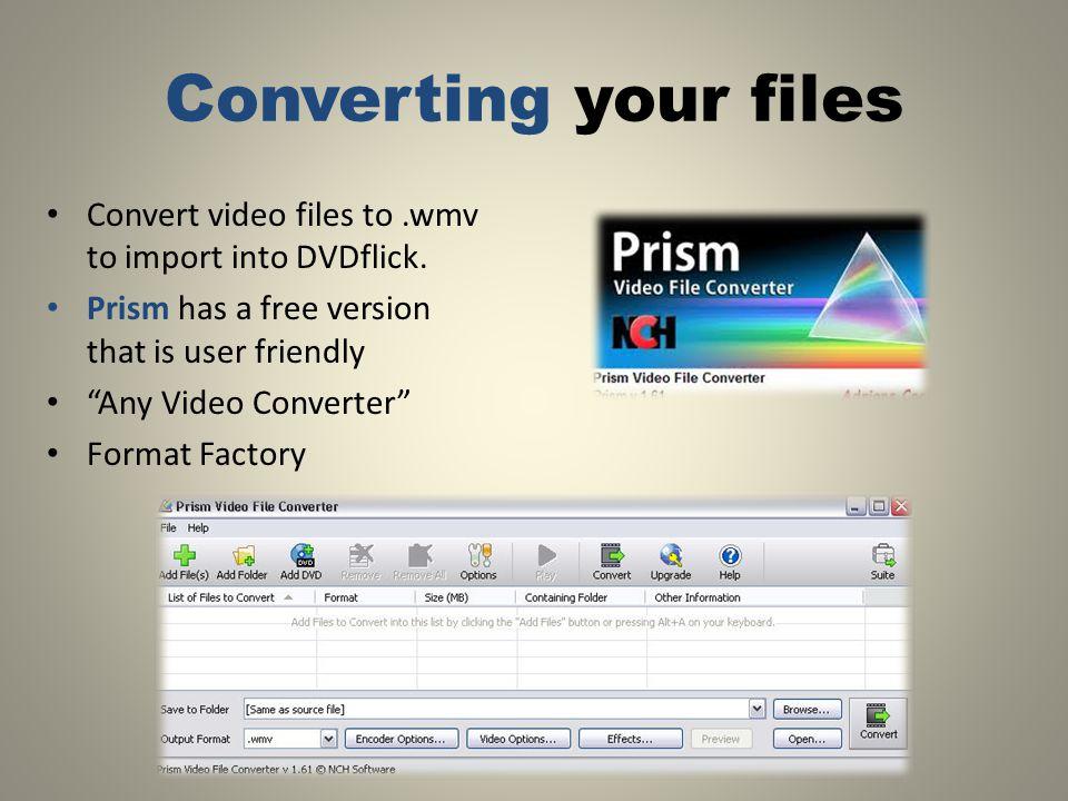 Download Prism Video Converter Click Run