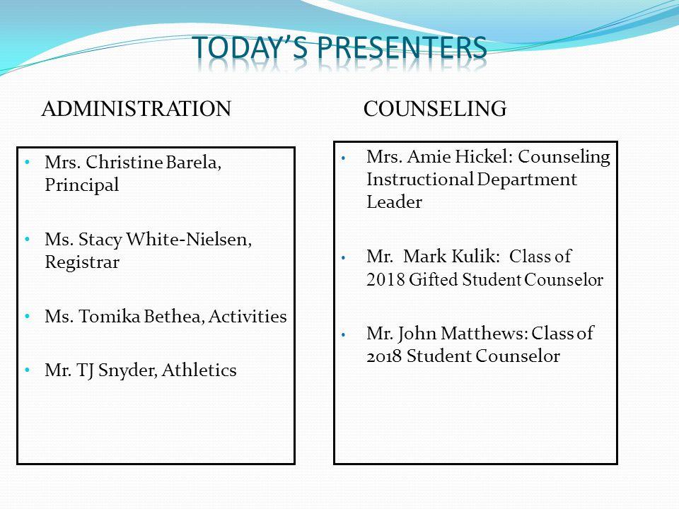 Mrs. Christine Barela, Principal Ms. Stacy White-Nielsen, Registrar Ms.