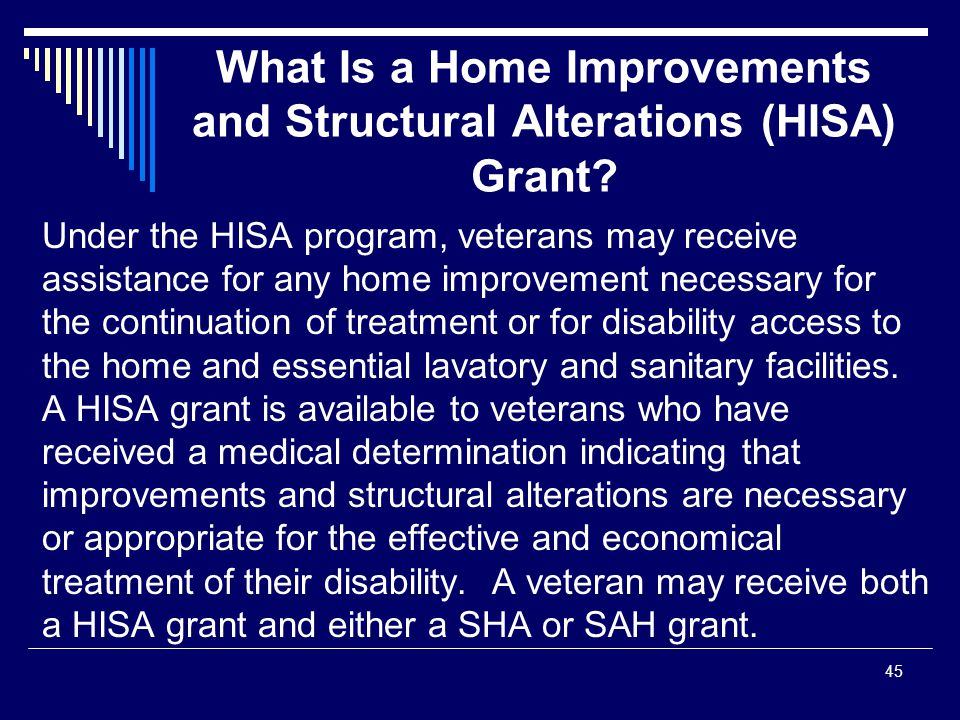 What Is a Home Improvements and Structural Alterations (HISA) Grant.