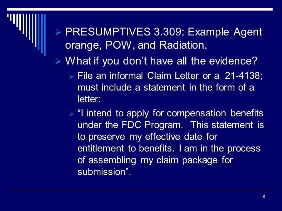  PRESUMPTIVES 3.309: Example Agent orange, POW, and Radiation.