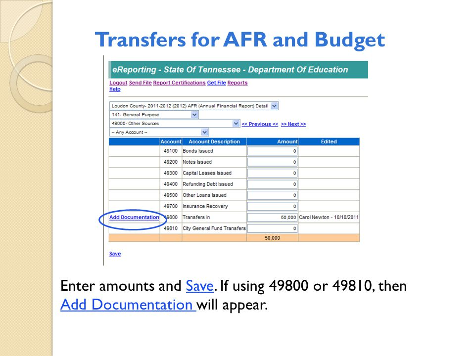 Transfers for AFR and Budget Enter amounts and Save. If using 49800 or 49810, then Add Documentation will appear.