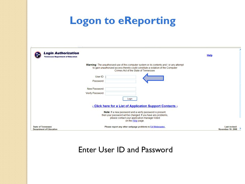 Enter User ID and Password Logon to eReporting