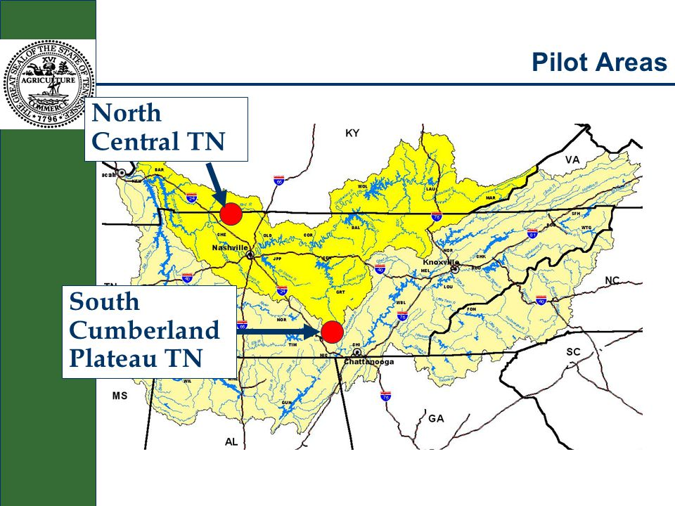 Pilot Areas North Central TN South Cumberland Plateau TN
