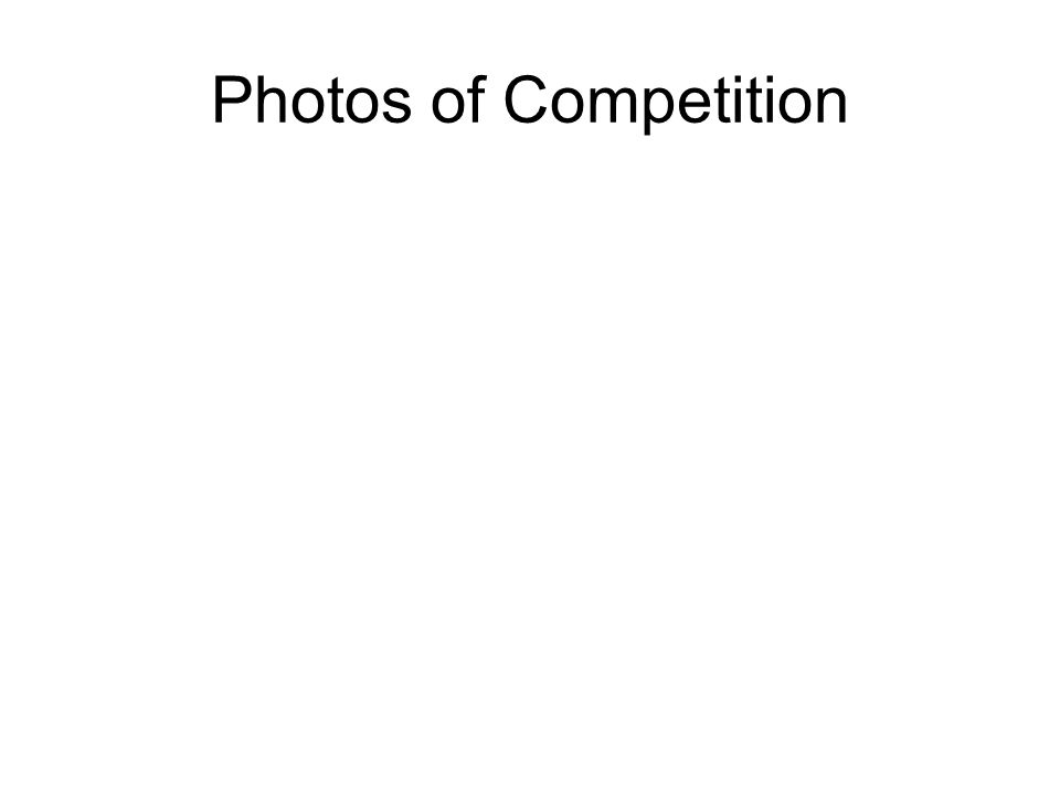 Photos of Competition