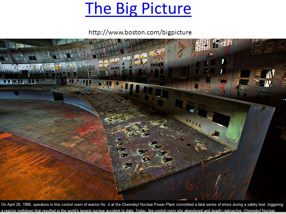 The Big Picture The Big Picture http://www.boston.com/bigpicture