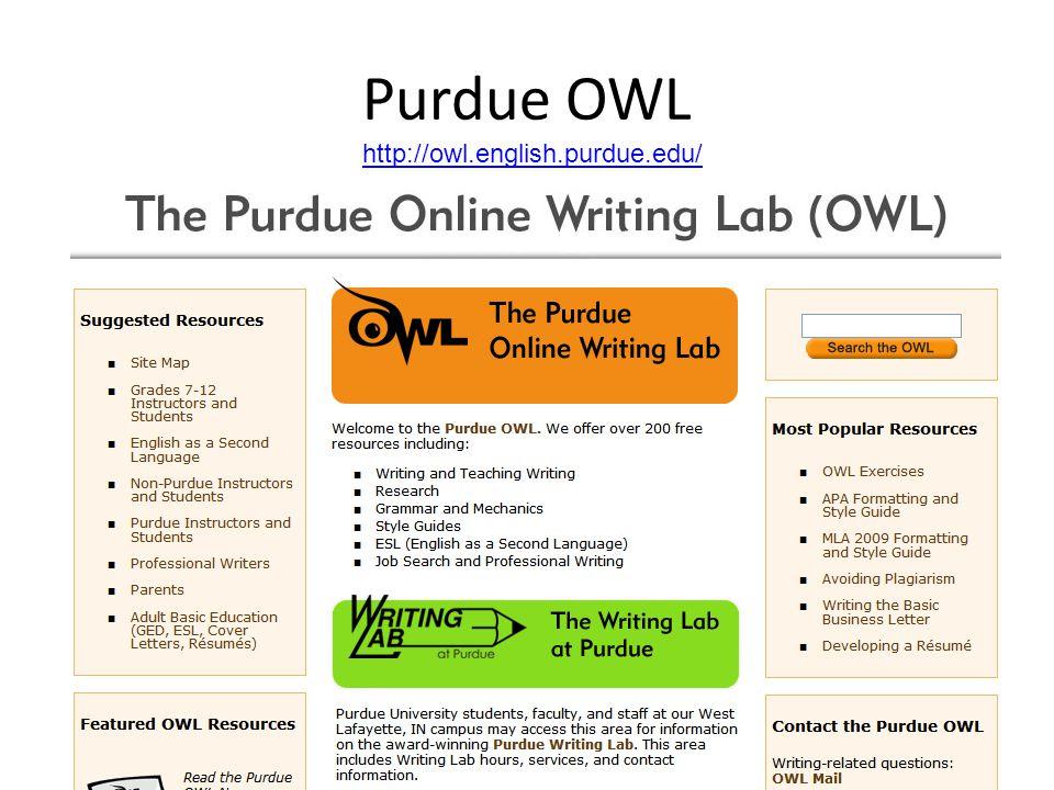 Purdue OWL http://owl.english.purdue.edu/