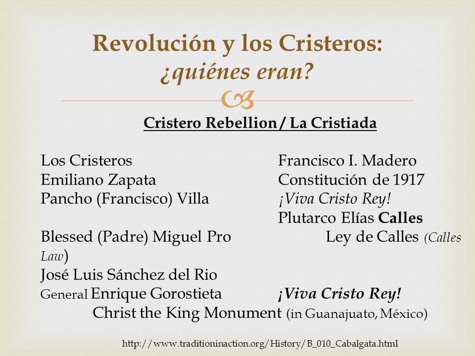  Revolución y los Cristeros: ¿quiénes eran.