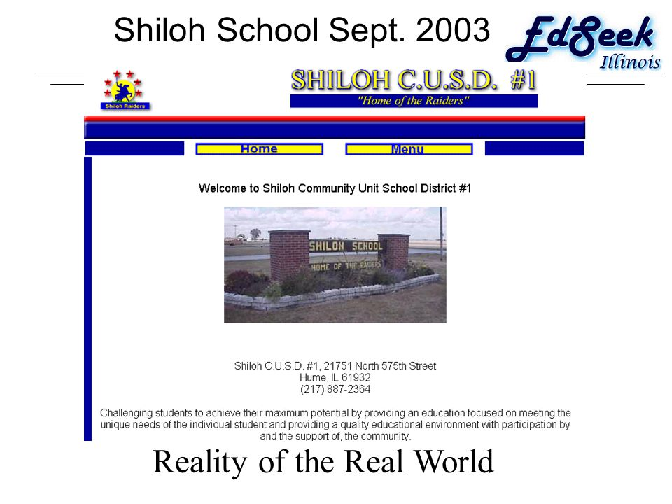 Shiloh School Sept. 2003 Reality of the Real World