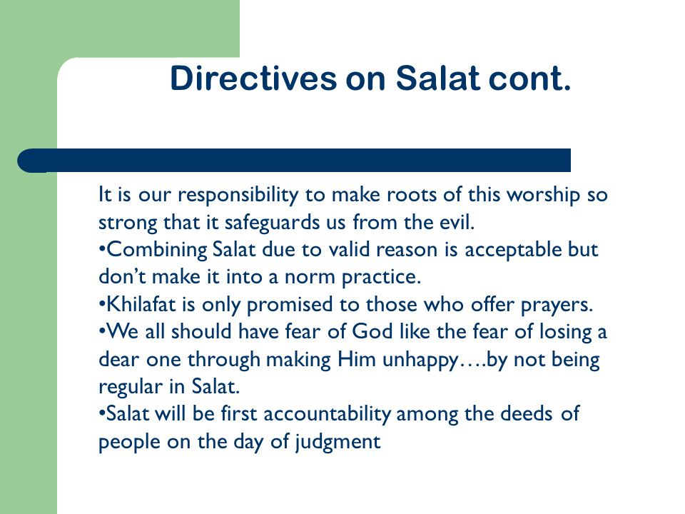 Directives on Salat cont.