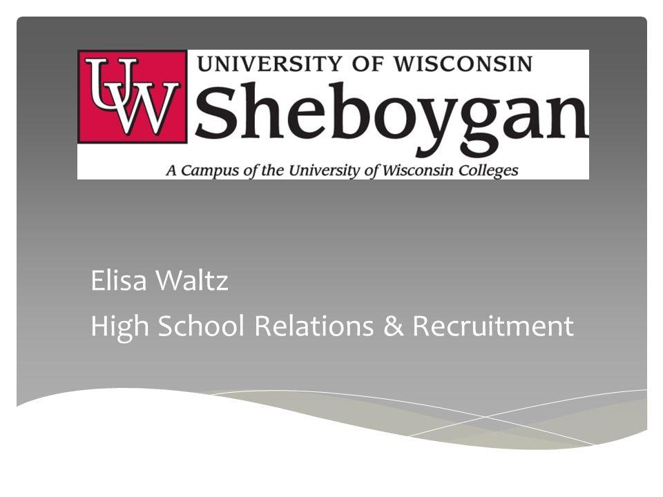 University of Wisconsin System 13 UW-Colleges UW-Colleges Online 13 Four Year UW Institutions