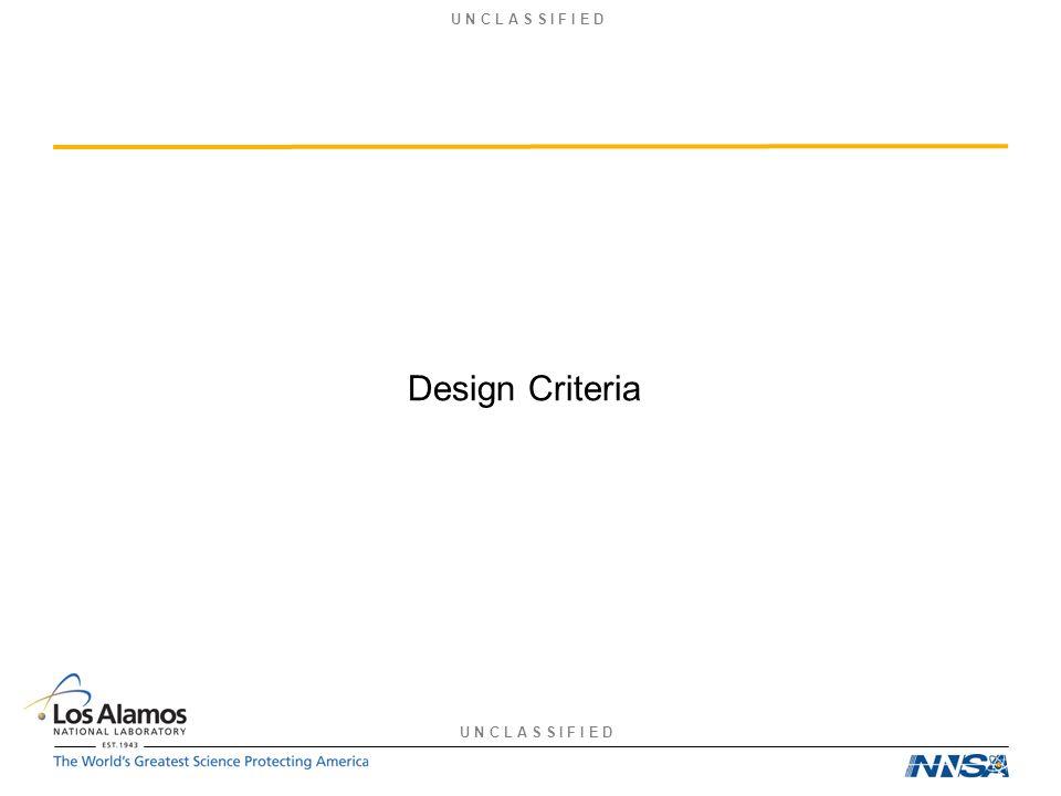U N C L A S S I F I E D Design Criteria