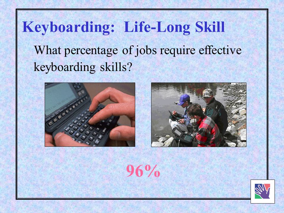 Keyboarding: Basic Literacy Skill