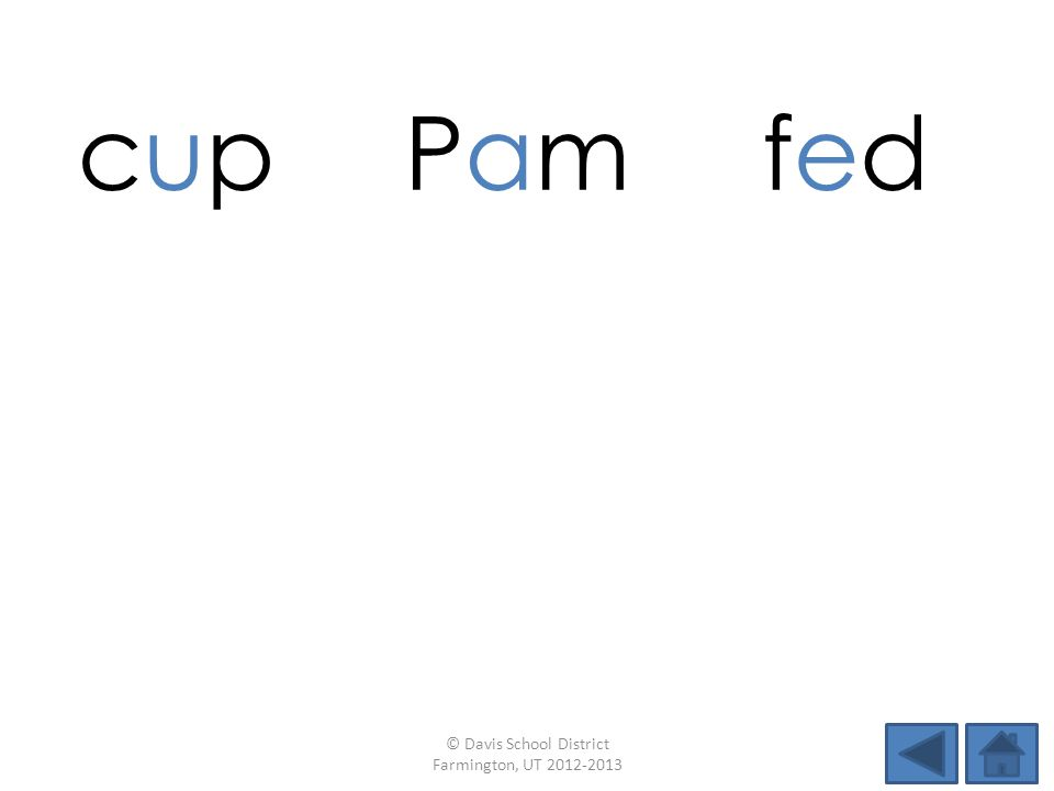 cup cup PamPamfedfed himnotnut ranbedsip © Davis School District Farmington, UT 2012-2013