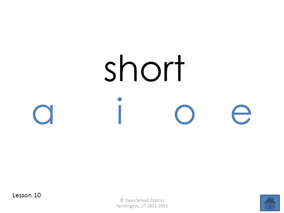 short aioe Lesson 10 © Davis School District Farmington, UT 2012-2013