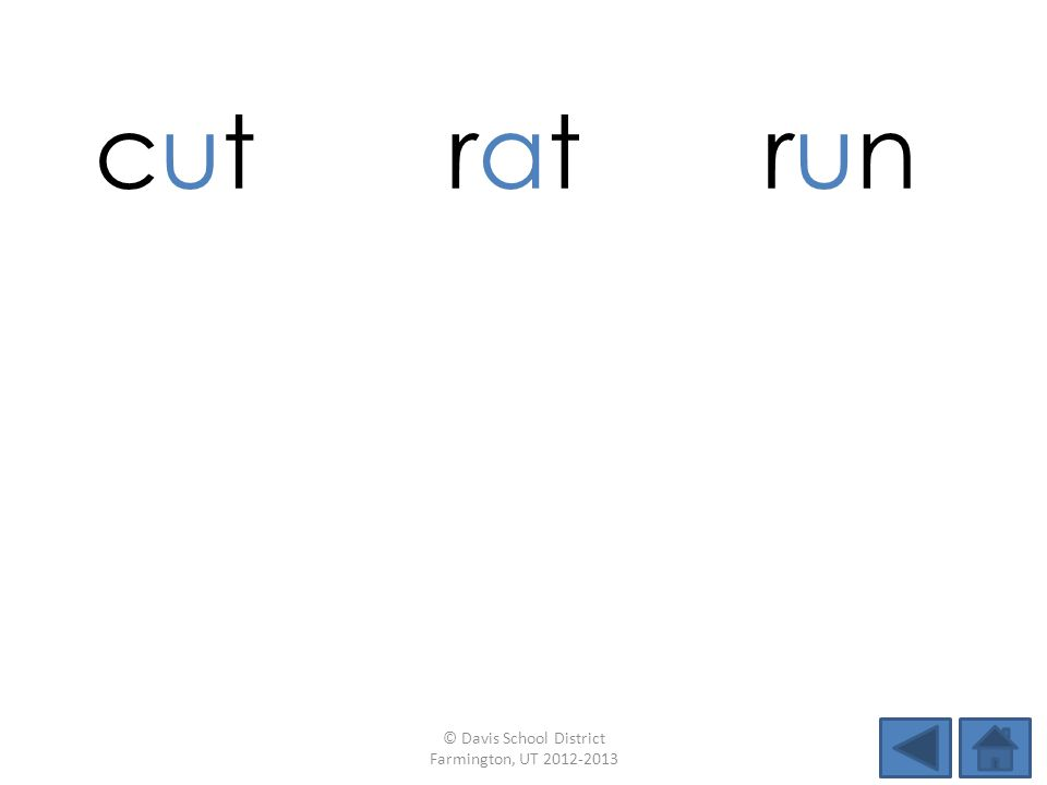 cut ratratrunrun taptubran gumsadfun © Davis School District Farmington, UT 2012-2013