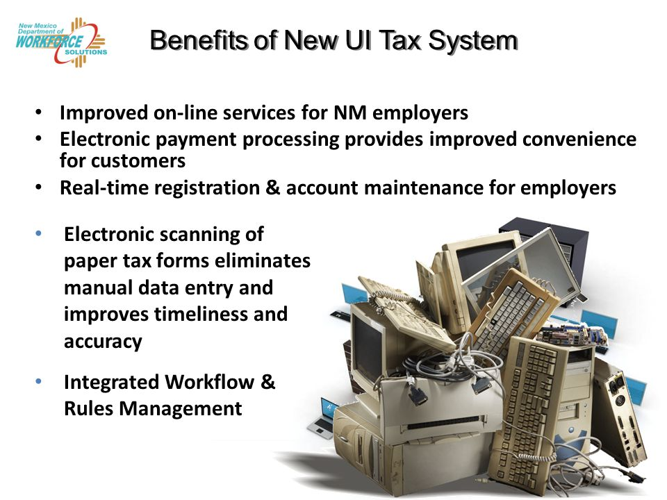 UI Tax: Project Progress Project RFP in Award Phase – Met legislative contingency – RFP by Sept.