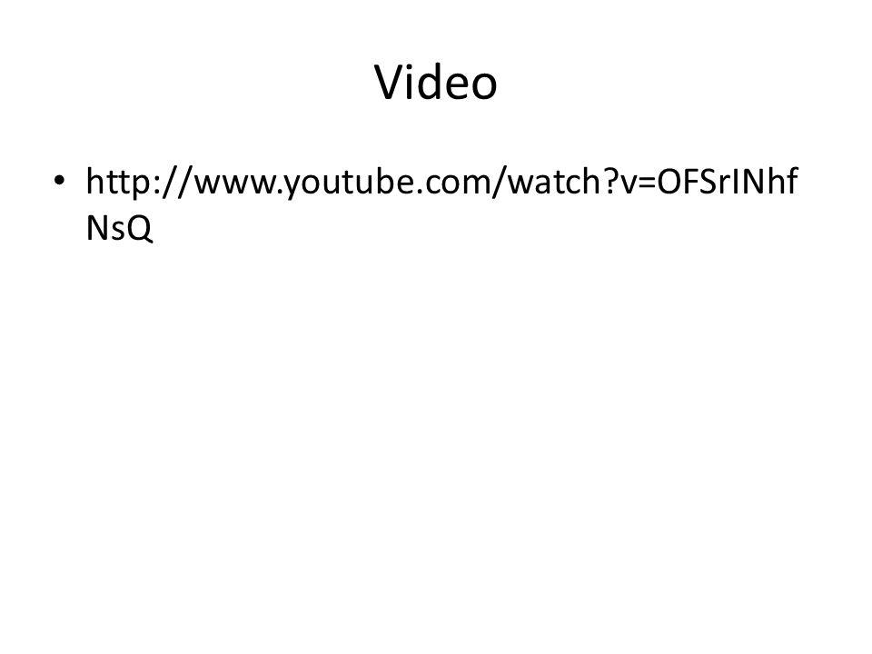 Video http://www.youtube.com/watch v=OFSrINhf NsQ