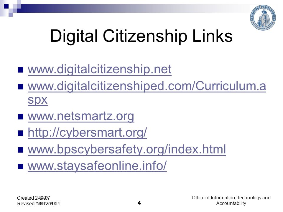 Office of Information, Technology and Accountability Standards Addressed Standard 2: Demonstrate the responsible use of technology and an understanding of ethics and safety issues in using electronic media at home, in school, and in society.