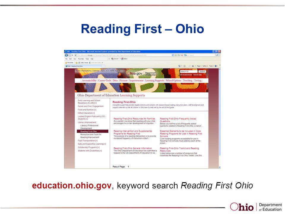 Reading First – Ohio education.ohio.gov, keyword search Reading First Ohio