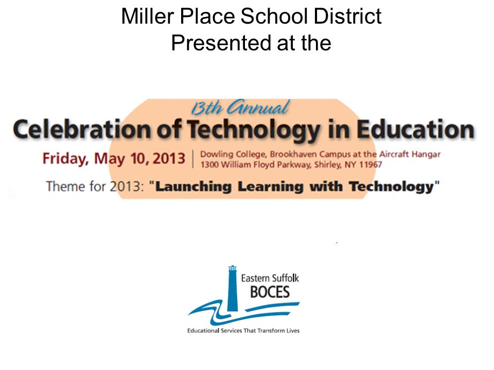 Miller Place School District Presented at the